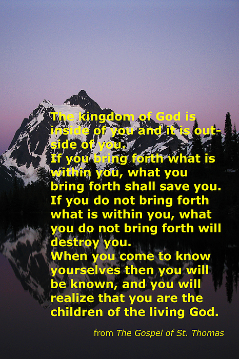 Bring forth what is within you Thomas Gospel